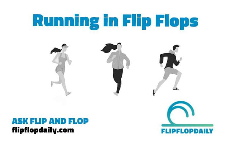 running in flip flops - ask flip flop daily