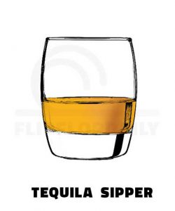 tequila sipper do life right
