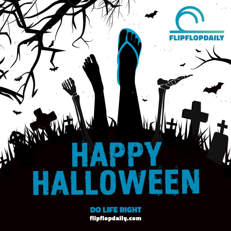 Happy Halloween From Flip Flop Daily