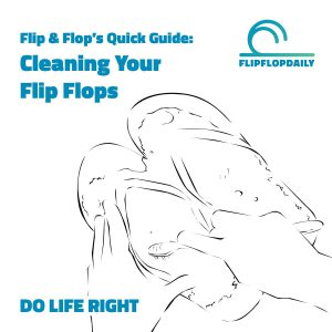 cleaning your flip flops