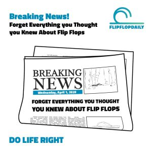 About Flip Flops breaking news
